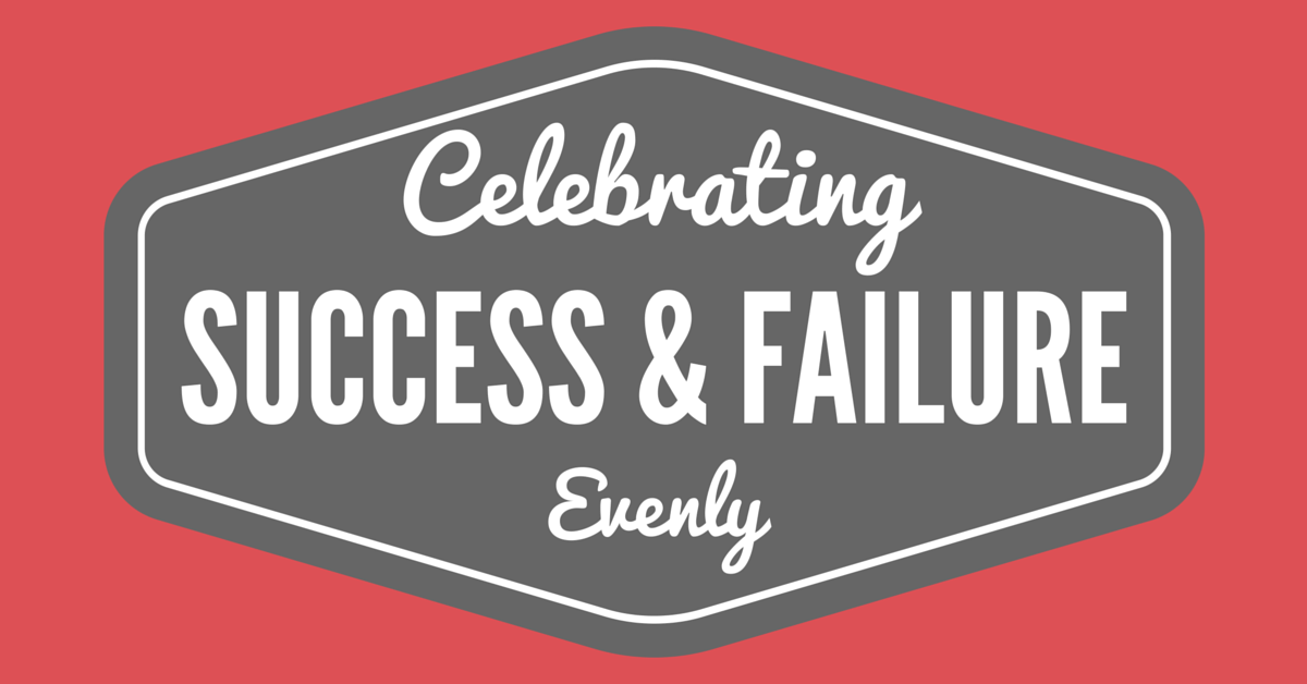 Celebrate succes failure