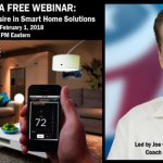 A Webinar on Creating Desire For Smart Home Solutions by Joe Crisara